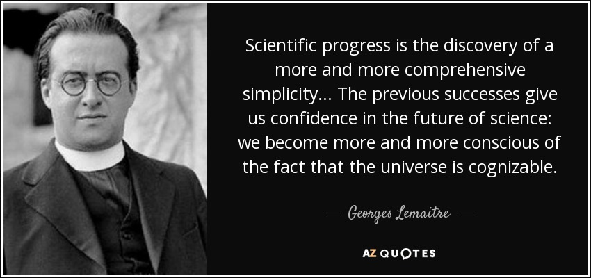 quote-scientific-progress-is-the-discovery-of-a-more-and-more-comprehensive-simplicity-the-georges-lemaitre-58-48-96