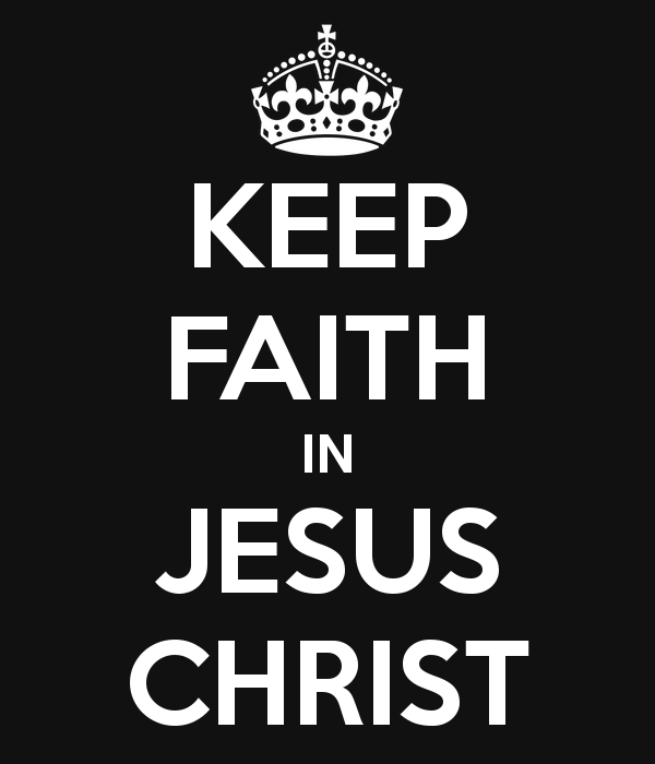 keep-faith-in-jesus-christ