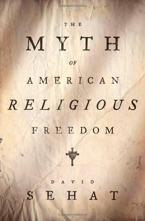 The_Myth_of_American_Religious_Freedom