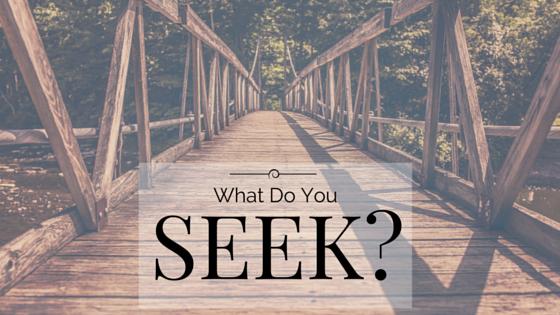 What-do-you-seek-