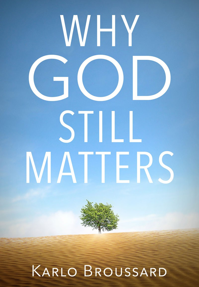why-god-still-matters